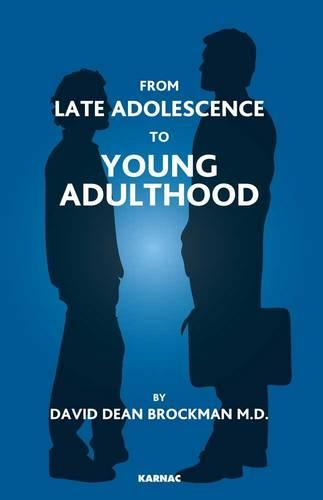 From Late Adolescence to Young Adulthood (Paperback)