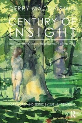 Century of Insight: The Twentieth Century Enlightenment of the Mind (Paperback)