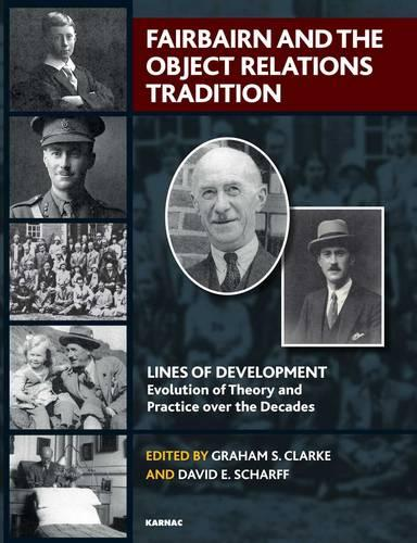 Fairbairn and the Object Relations Tradition (Paperback)