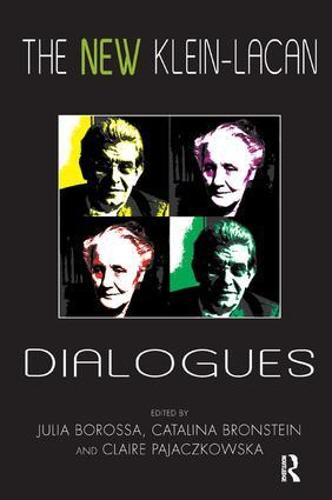 The New Klein-Lacan Dialogues (Paperback)