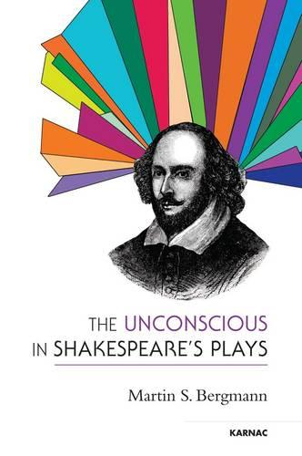 The Unconscious in Shakespeare's Plays (Paperback)