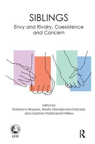 Siblings: Envy and Rivalry, Coexistence and Concern (Paperback)