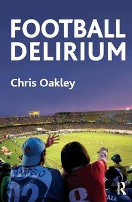 Football Delirium (Paperback)