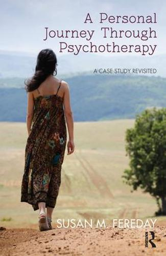 A Personal Journey Through Psychotherapy: A Case Study Revisited (Paperback)