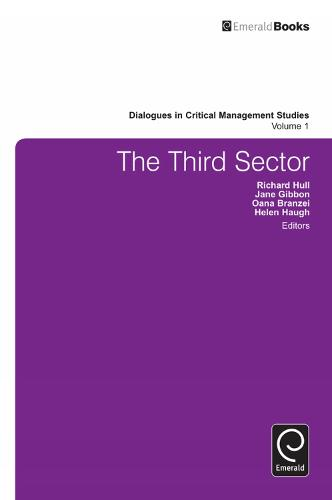 The Third Sector - Dialogues in Critical Management Studies 1 (Hardback)