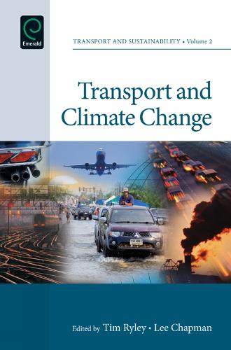 Transport and Climate Change - Transport and Sustainability 2 (Hardback)
