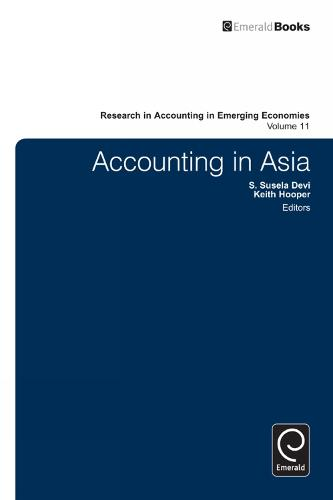 Accounting in Asia - Research in Accounting in Emerging Economies 11 (Hardback)