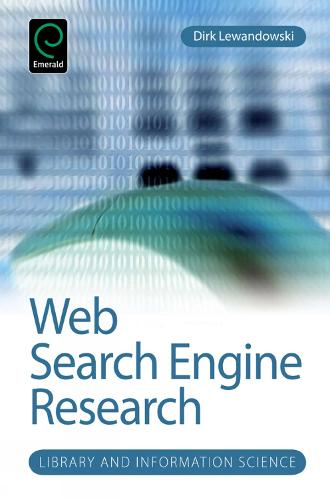Web Search Engine Research - Library and Information Science 4 (Hardback)