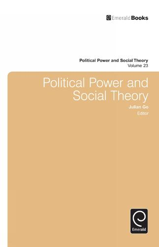 Political Power and Social Theory - Political Power and Social Theory 21 (Hardback)