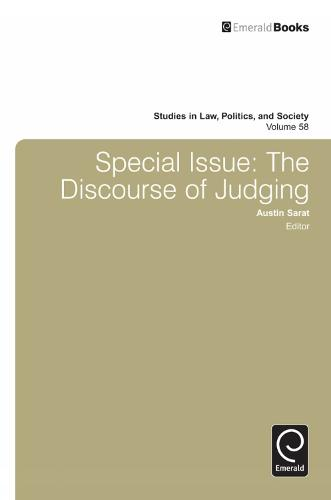 Special Issue: The Discourse of Judging - Studies in Law, Politics, and Society 58 (Hardback)