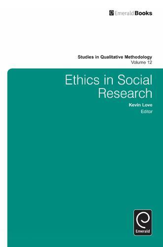 Ethics in Social Research - Studies in Qualitative Methodology 12 (Hardback)