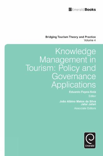 Knowledge Management in Tourism: Policy and Governance Applications - Bridging Tourism Theory and Practice 4 (Hardback)