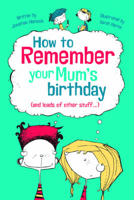 How To Remember Everything: Make Yourself a Memory Champion (Hardback)