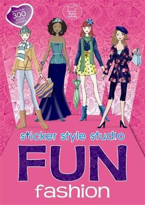 Fun Fashion: Sticker Style Studio (Paperback)
