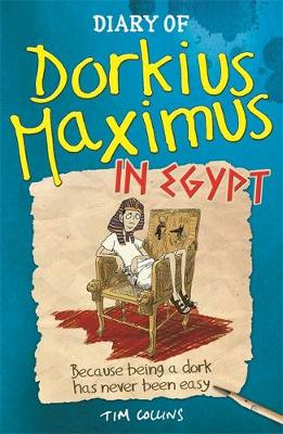 Diary Of Dorkius Maximus In Egypt - Dorkius Maximus (Paperback)