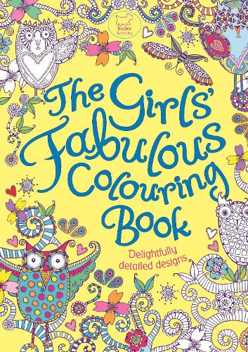 The Girls Fabulous Colouring Book Paperback