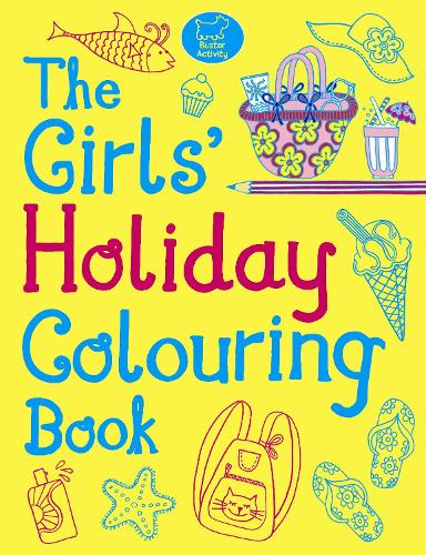 The Girls' Holiday Colouring Book (Paperback)