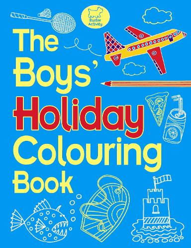 The Boys' Holiday Colouring Book (Paperback)