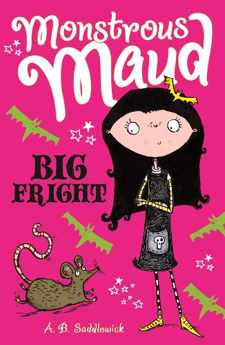 Monstrous Maud: Big Fright - Monstrous Maud (Paperback)