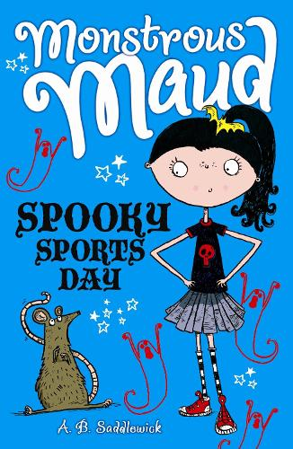 Monstrous Maud: Spooky Sports Day - Monstrous Maud (Paperback)