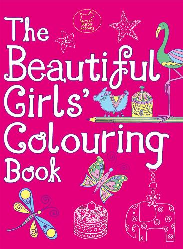 The Beautiful Girls' Colouring Book (Paperback)