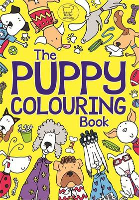 The Puppy Colouring Book (Paperback)