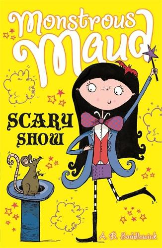 Monstrous Maud: Scary Show - Monstrous Maud (Paperback)
