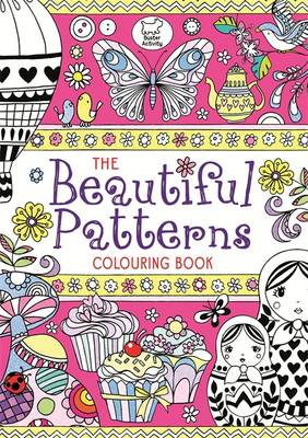 The Beautiful Patterns Colouring Book (Paperback)