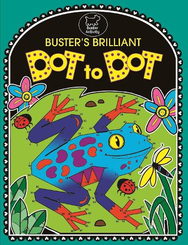 Buster's Brilliant Dot To Dot (Paperback)