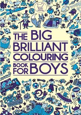 The Big Brilliant Colouring Book For Boys (Paperback)