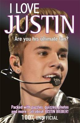 I Love Justin (Paperback)