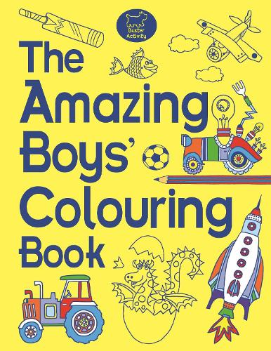 The Amazing Boys' Colouring Book (Paperback)