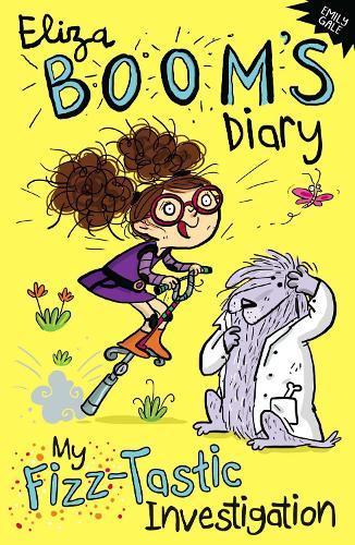 My Fizz-Tastic Investigation: Eliza Boom's Diary (Paperback)