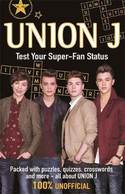 Union J: Test Your Super-Fan Status (Paperback)
