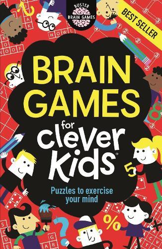 Brain Games For Clever Kids - Buster Brain Games (Paperback)