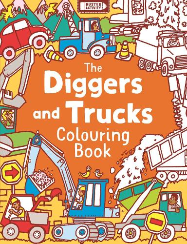 The Diggers and Trucks Colouring Book (Paperback)