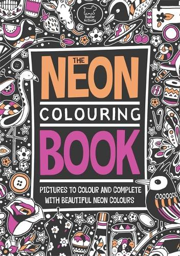 The Neon Colouring Book Paperback