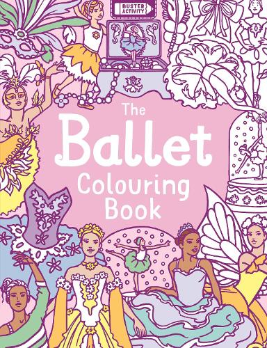 The Ballet Colouring Book (Paperback)