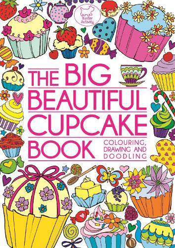 The Big Beautiful Cupcake Book (Paperback)