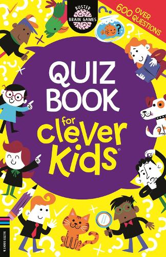 Quiz Book for Clever Kids (R) - Buster Brain Games (Paperback)