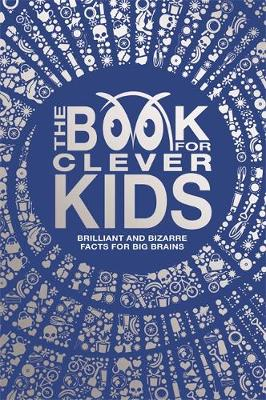 The Book for Clever Kids (Hardback)