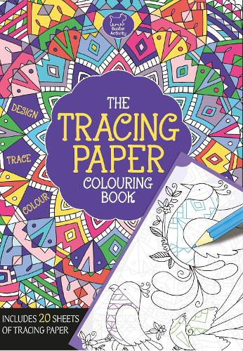 The Tracing Paper Colouring Book (Paperback)