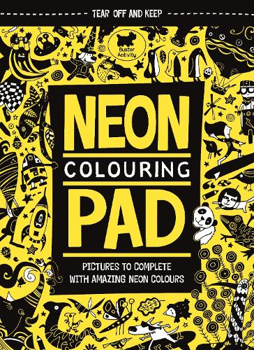 The Neon Colouring Pad (Paperback)