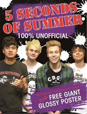 5 Seconds of Summer: 100% Unofficial (Paperback)