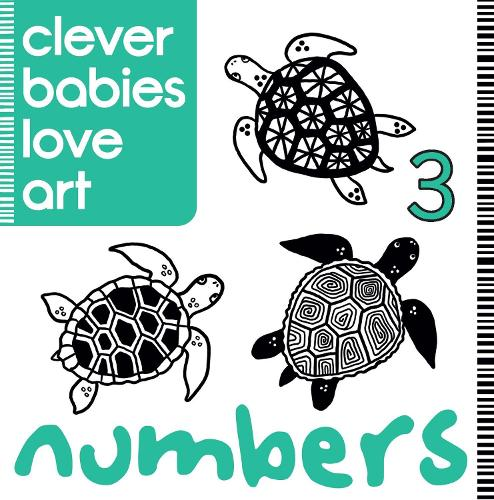 Clever Babies Love Art: Numbers (Board book)