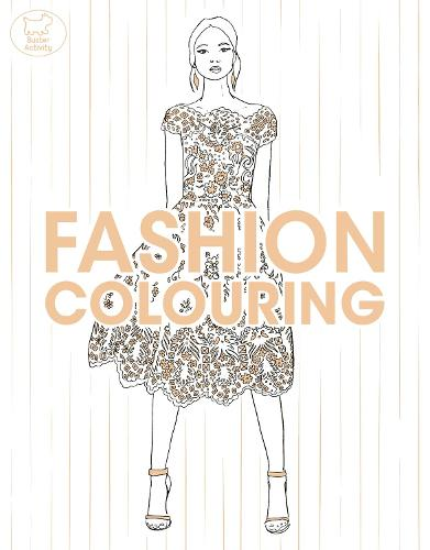 Fashion Colouring (Paperback)