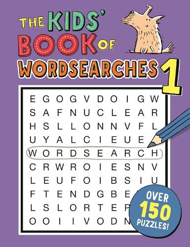 The Kids' Book of Wordsearches 1 (Paperback)