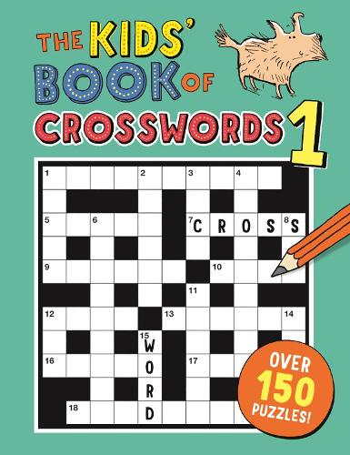 The Kids' Book of Crosswords 1 - Buster Puzzle Books (Paperback)