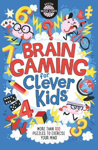 Brain Gaming for Clever Kids - Buster Brain Games (Paperback)