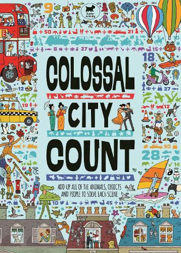 Colossal City Count: Add Up All of the Animals, Objects and People to Solve Each Scene (Paperback)